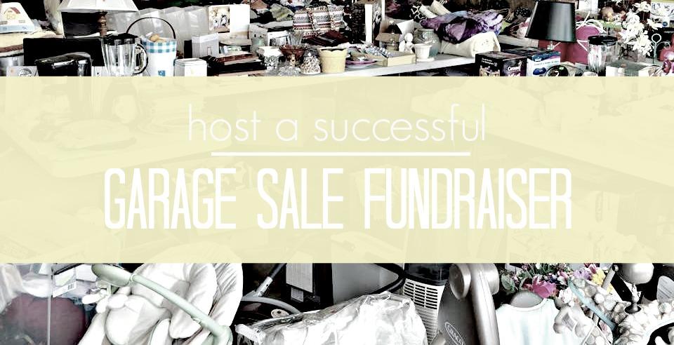 Host A Successful Garage Sale Fundraiser