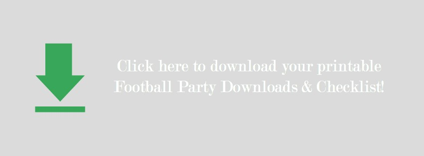 Download your free football party supplies and checklist!