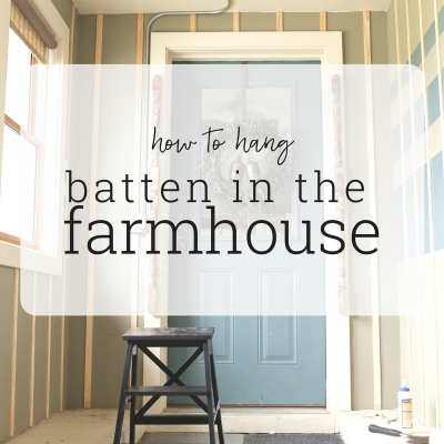 Adding Batten To Farmhouse Walls – ORC Week 4