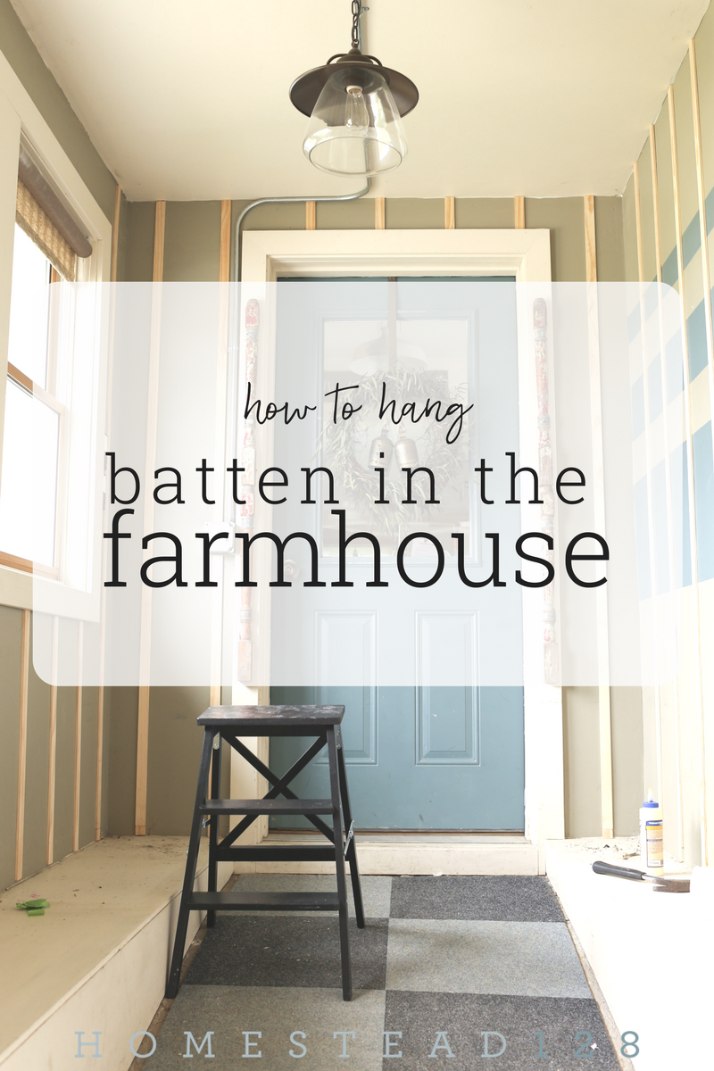 How to hang batten to create a simple farmhouse look on a budget. DIY steps on Homestead 128.