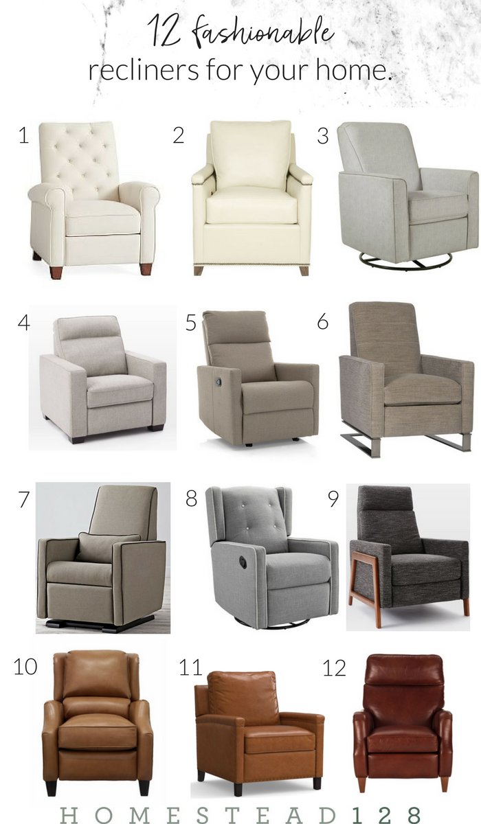 12 fashionable recliners for the home. Perfect recliner for Father's Day and for the Modern Farmhouse.