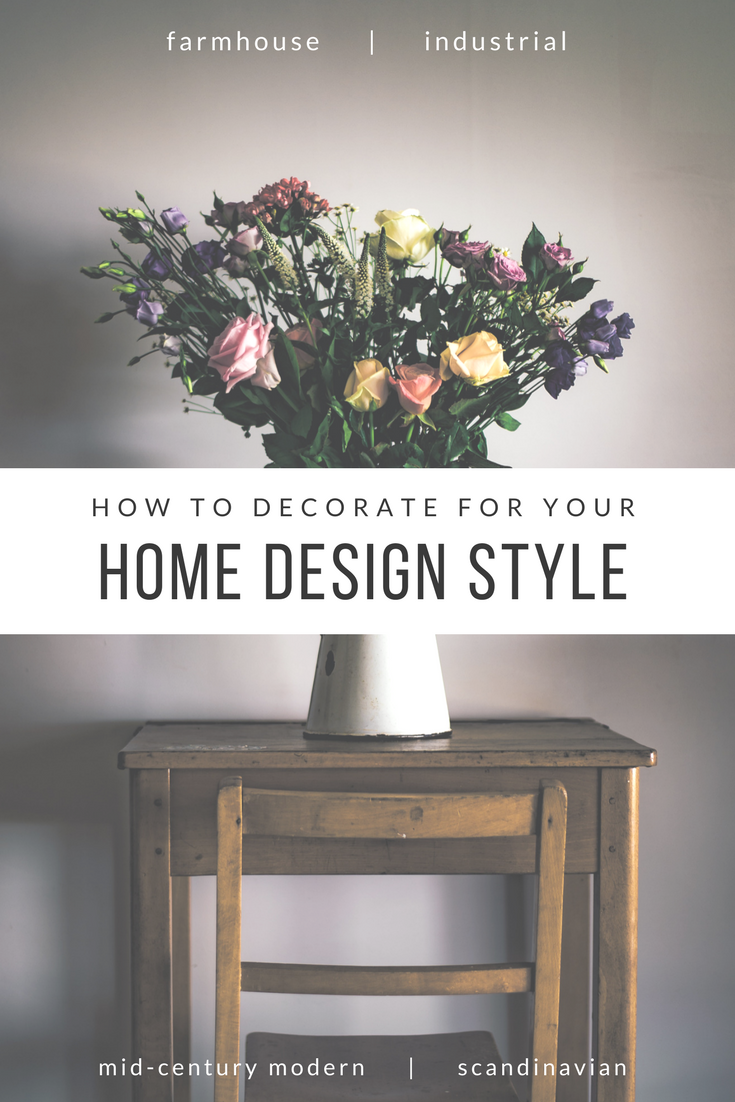 "4 hot home design styles explained in the ""How To Decorate For Your Style"" guide!"