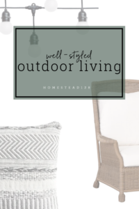Easy outdoor living styling - 3 ways.