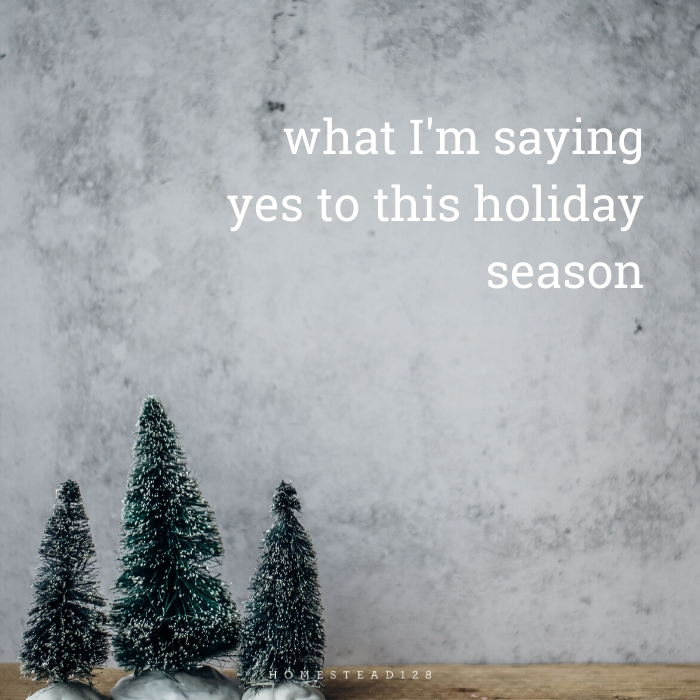 This Christmas I'm Saying Yes To…