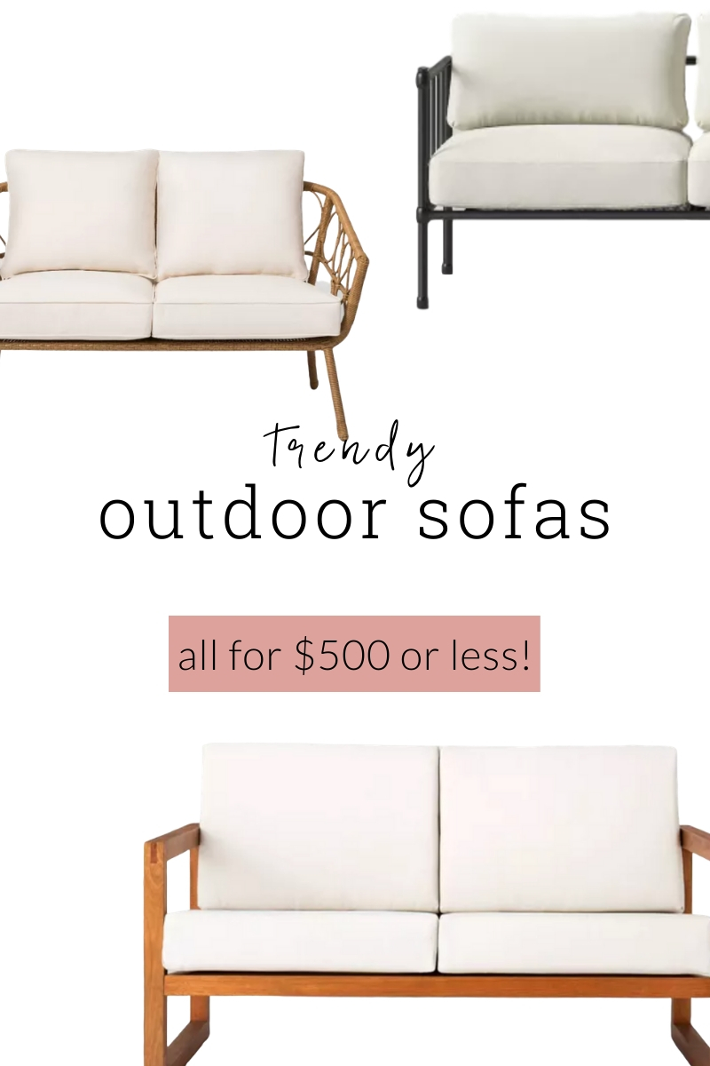 Trendy outdoor sofas that are all $500 or less! The most stylish patio furniture that is perfect for you when you are on a budget! Perfect for neutral summer patio decorating.